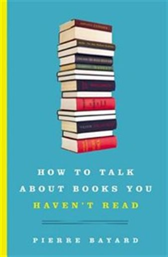 How to talk about book you haven't read